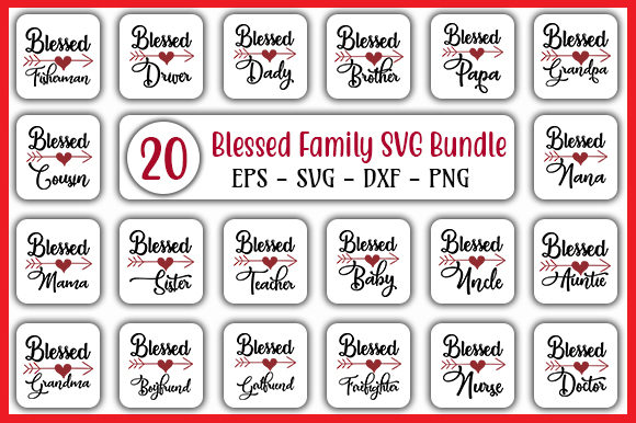 Print on Demand: Blessed Family Bundle Graphic Print Templates By GraphicsBooth