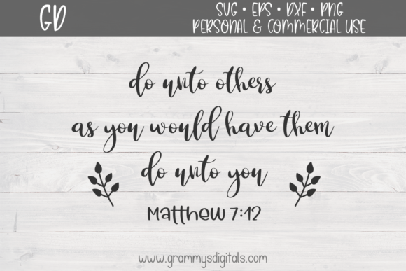 Download Free Do Unto Others Bible Quote Graphic By Grammy S Digitals for Cricut Explore, Silhouette and other cutting machines.