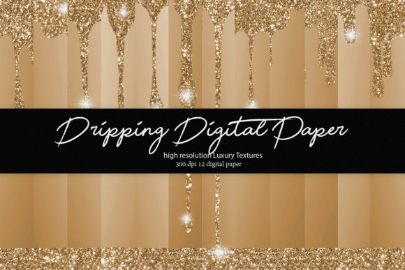 Print on Demand: Dripping Glitter Digital Paper Graphic Textures By DAYDESIGN