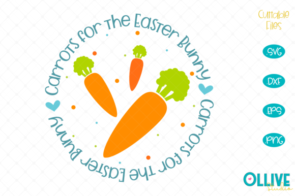 Easter Carrots for the Easter Bunny Graphic Crafts By ollivestudio