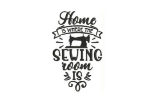 Home is Where the Sewing Room is Nähen & Plotten Stickdesign von Embroidery Designs