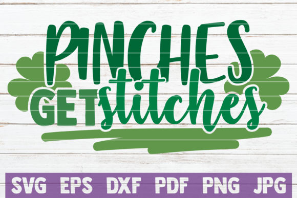 Pinches Get Stitches Graphic Graphic Templates By MintyMarshmallows