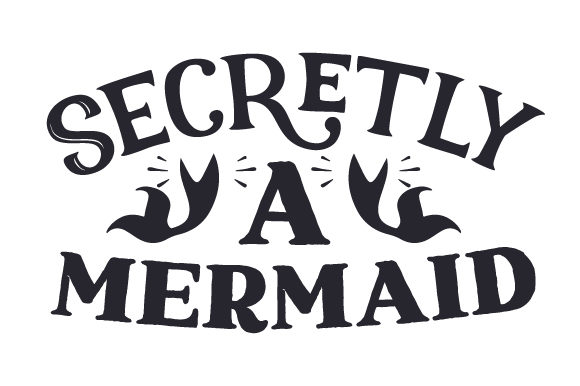 Download Free Secretly A Mermaid Svg Cut File By Creative Fabrica Crafts for Cricut Explore, Silhouette and other cutting machines.