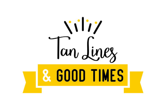 Tan Lines & Good Times Beauty & Fashion Craft Cut File By Creative Fabrica Crafts