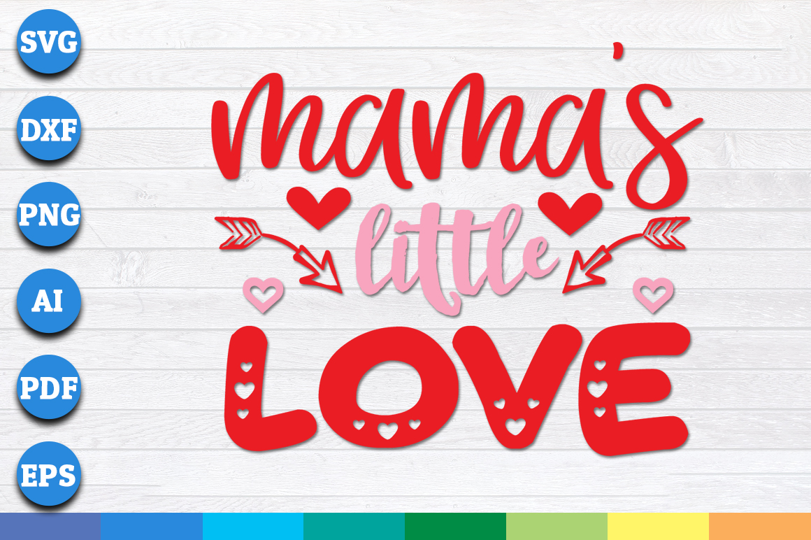 Download Free Mama S Little Love Graphic By Aartstudioexpo Creative Fabrica for Cricut Explore, Silhouette and other cutting machines.
