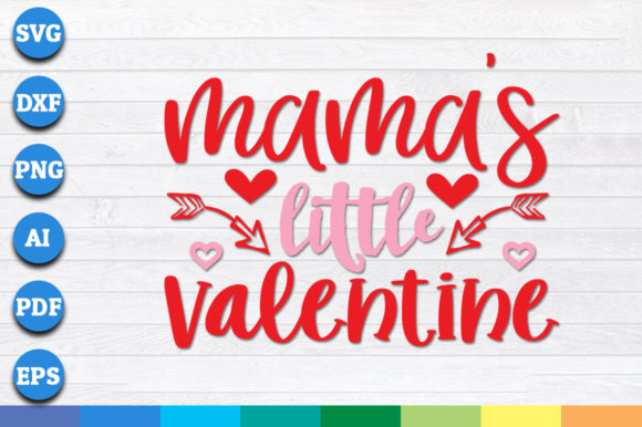 Download Free Mamas Little Valentine Graphic By Aartstudioexpo Creative Fabrica for Cricut Explore, Silhouette and other cutting machines.