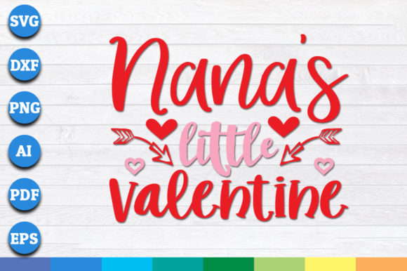 Download Free Nana S Little Valentine Graphic By Aartstudioexpo Creative Fabrica for Cricut Explore, Silhouette and other cutting machines.