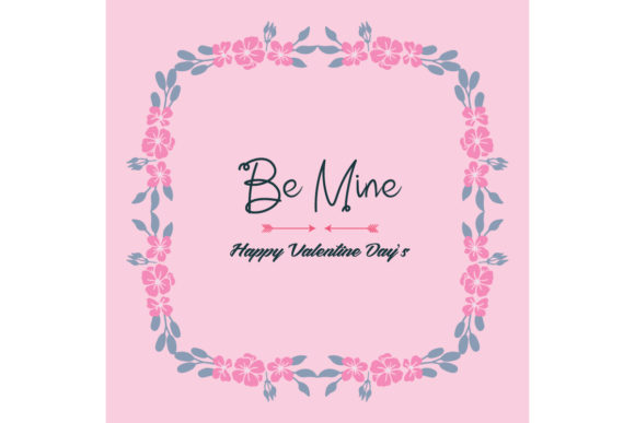 Download Free Simple Greeting Card Template Be Mine Graphic By Stockfloral for Cricut Explore, Silhouette and other cutting machines.