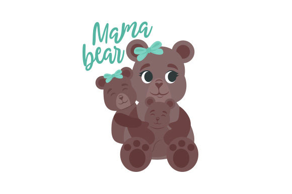Mama Bear Mother's Day Craft Cut File By Creative Fabrica Crafts