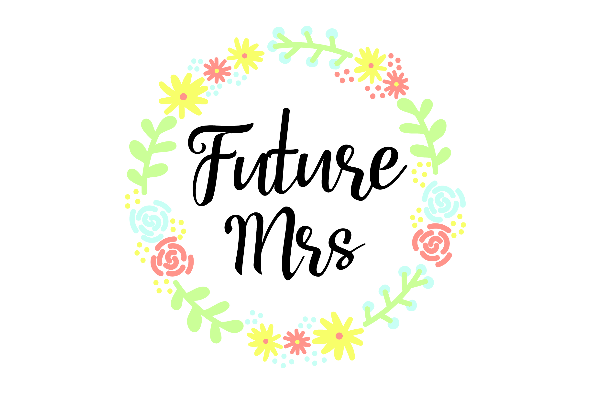 Download Free Future Mrs Svg Cut File By Creative Fabrica Crafts Creative for Cricut Explore, Silhouette and other cutting machines.