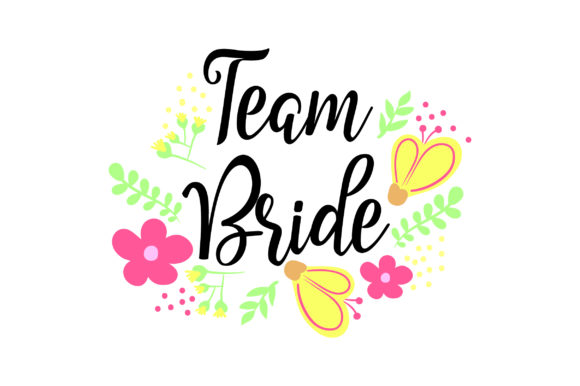 Download Free Team Bride Svg Cut File By Creative Fabrica Crafts Creative for Cricut Explore, Silhouette and other cutting machines.
