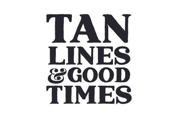 Tan Lines & Good Times Belleza y Moda Archivo de Corte Craft Por Creative Fabrica Crafts
