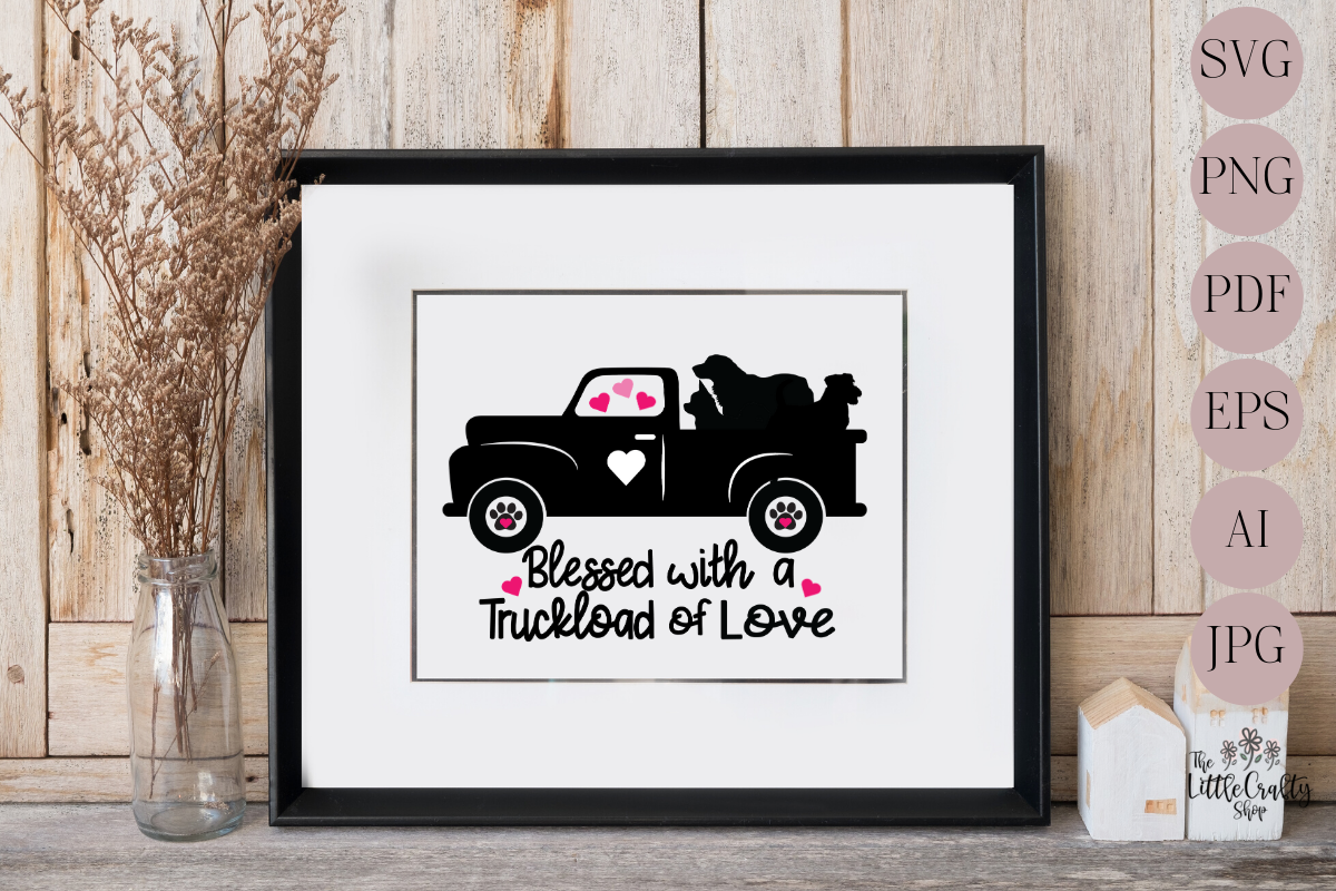 Download Free Blessed With A Truckload Of Love Graphic By The Little Crafty for Cricut Explore, Silhouette and other cutting machines.