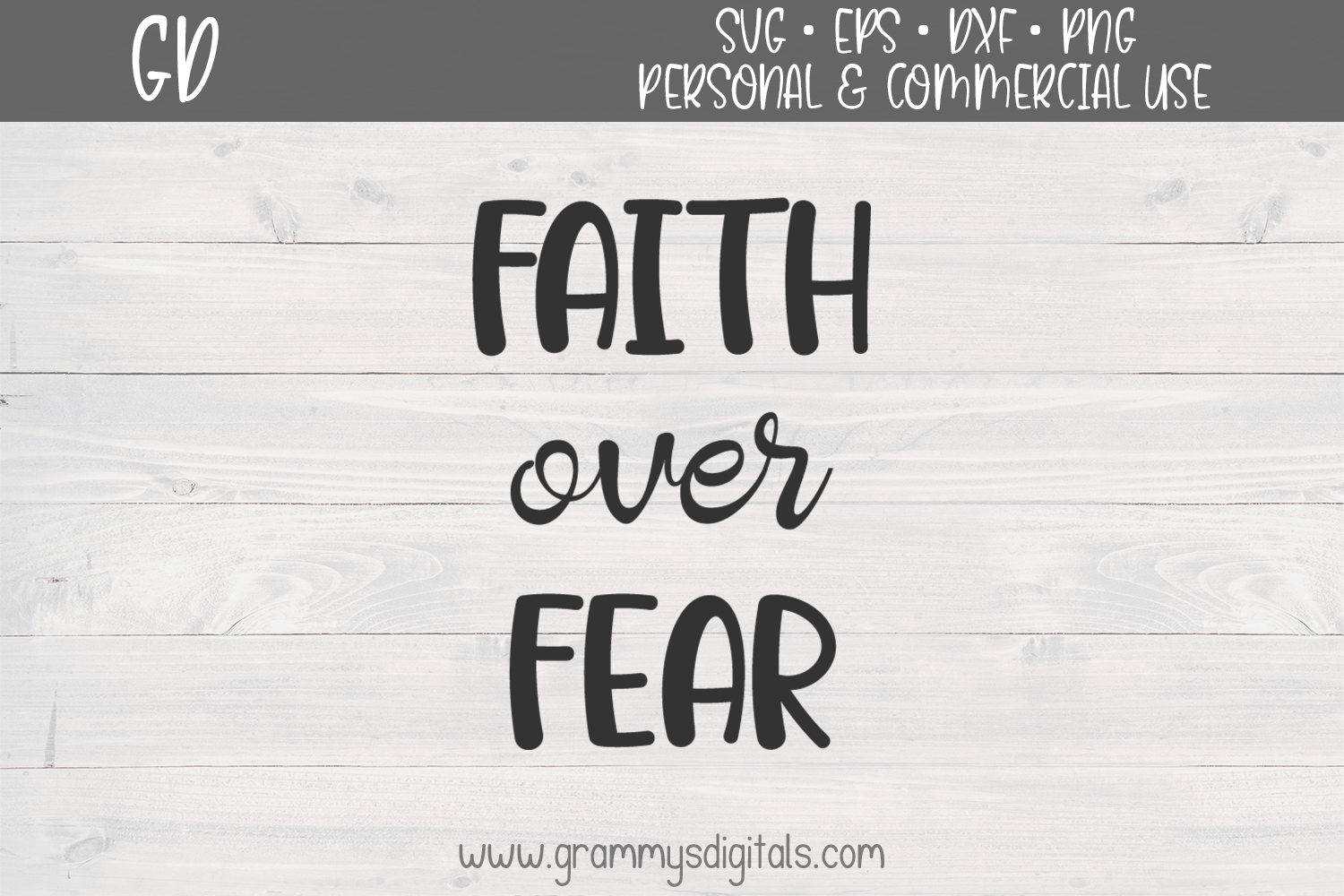 Download Free Faith Over Fear Graphic By Grammy S Digitals Creative Fabrica for Cricut Explore, Silhouette and other cutting machines.