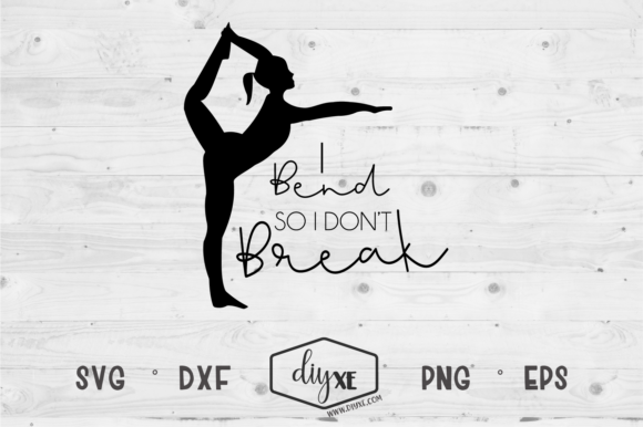Download Free I Bend So I Don T Break Grafico Por Sheryl Holst Creative Fabrica for Cricut Explore, Silhouette and other cutting machines.