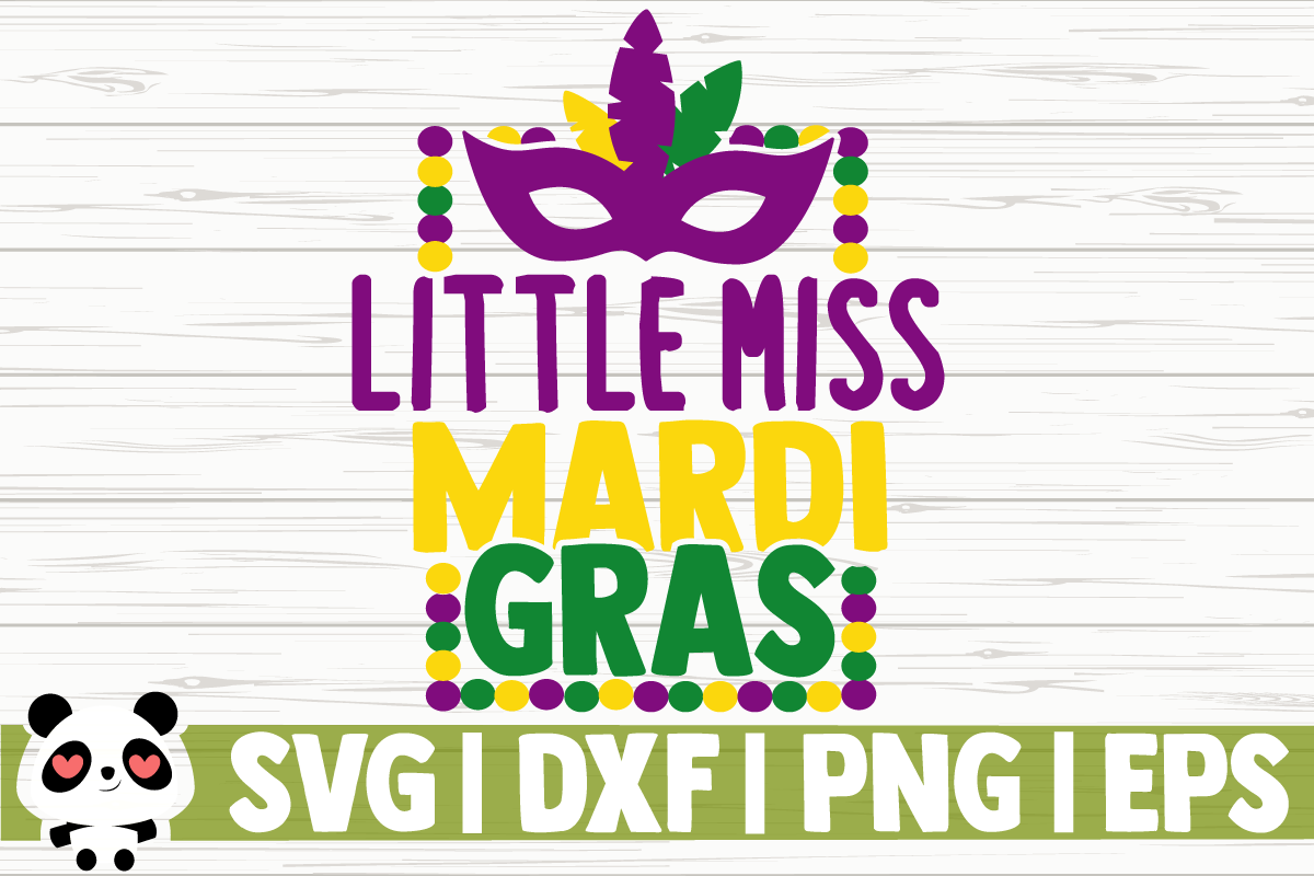 Download Free Little Miss Mardi Gras Graphic By Creativedesignsllc Creative for Cricut Explore, Silhouette and other cutting machines.