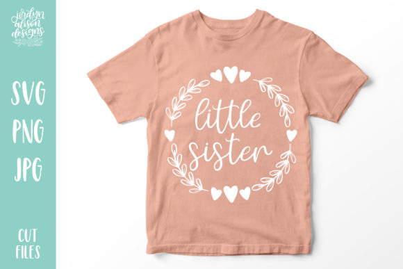 Little Sister SVG Graphic Crafts By jordynalisondesigns