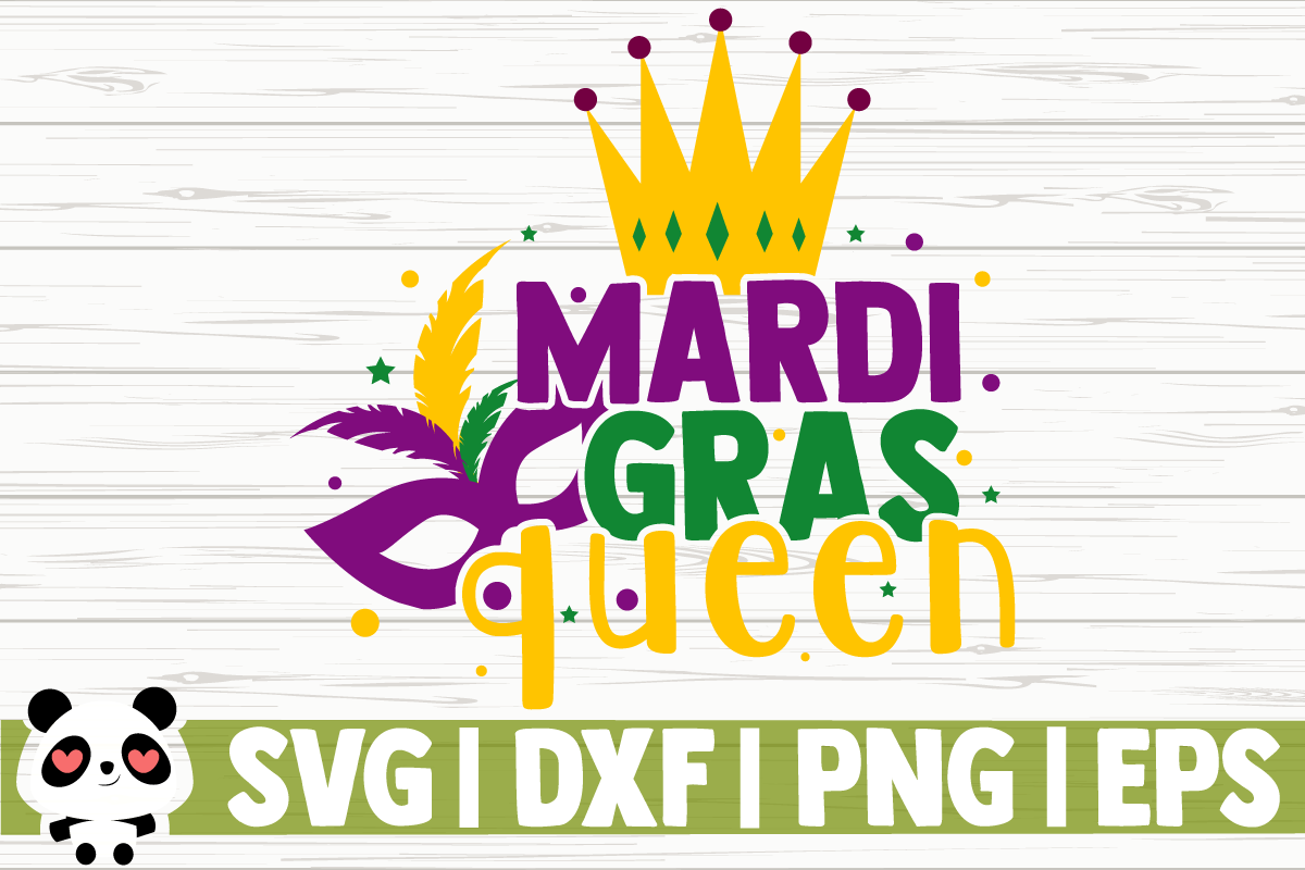 Download Free Mardi Gras Queen Graphic By Creativedesignsllc Creative Fabrica for Cricut Explore, Silhouette and other cutting machines.