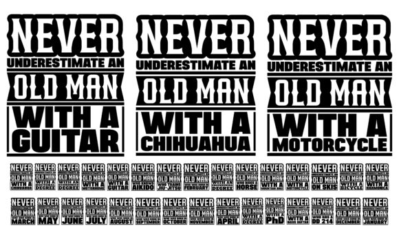 Print on Demand: Never Underestimate an Old Man Bundle Graphic Crafts By colorsplash