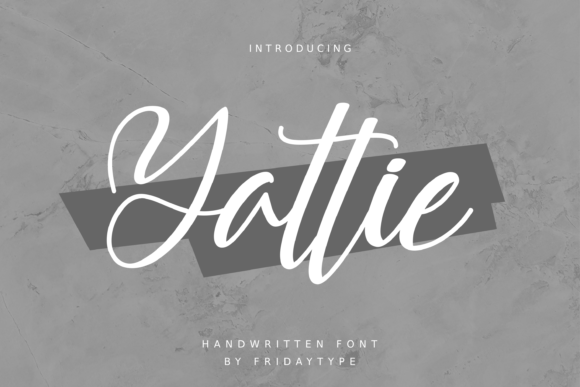 Print on Demand: Yattie Script & Handwritten Font By Fridaytype