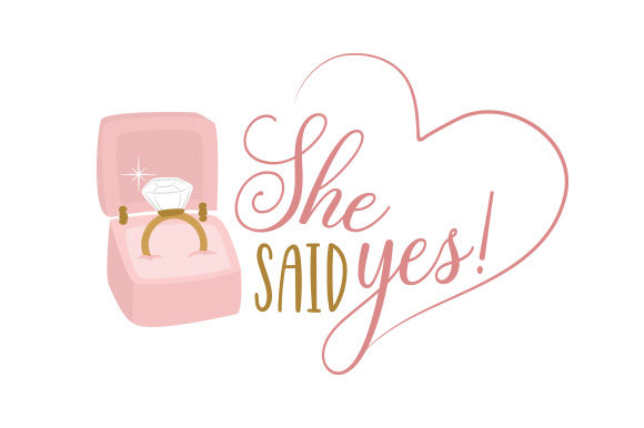 Download Free She Said Yes Svg Plotterdatei Von Creative Fabrica Crafts for Cricut Explore, Silhouette and other cutting machines.