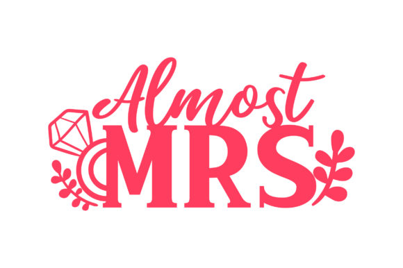 Download Free Almost Mrs Svg Cut File By Creative Fabrica Crafts Creative Fabrica for Cricut Explore, Silhouette and other cutting machines.