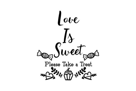 Love is Sweet Please Take a Treat Wedding Craft Cut File By Creative Fabrica Crafts - Image 2