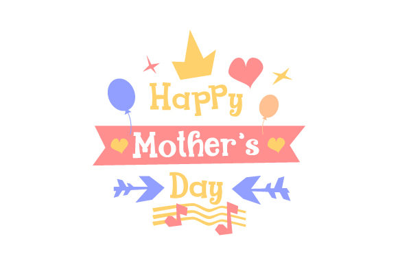 Colorful Happy Mother's Day Mother's Day Craft Cut File By Creative Fabrica Crafts - Image 1