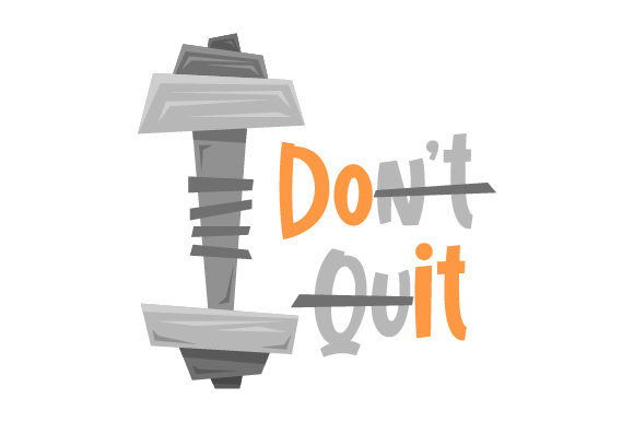 Don't Quit Motivation Plotterdatei von Creative Fabrica Crafts