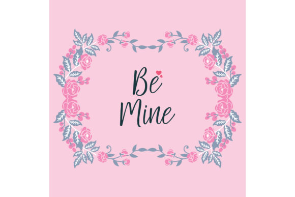 Card Decoration Be Mine of Elegant Graphic Backgrounds By stockfloral