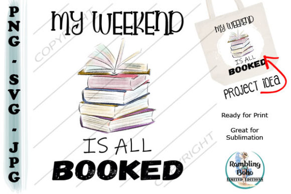 My Weekend is All Booked Graphic Illustrations By RamblingBoho