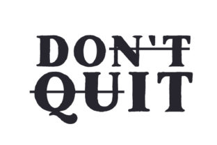 Don't Quit Motivational Craft Cut File By Creative Fabrica Crafts