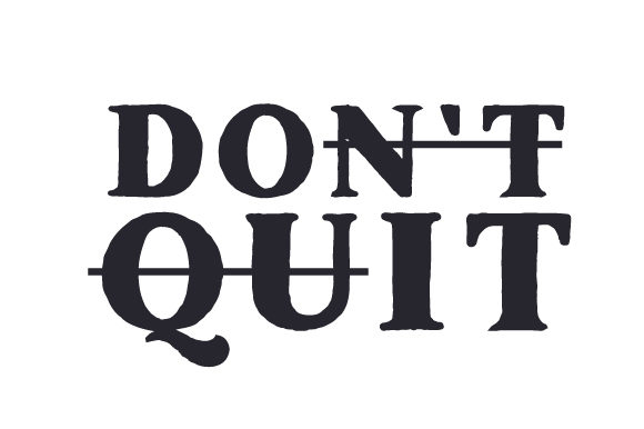 Don't Quit Motivacional Archivo de Corte Craft Por Creative Fabrica Crafts