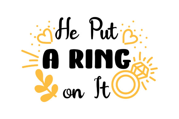 Download Free He Put A Ring On It Svg Cut File By Creative Fabrica Crafts for Cricut Explore, Silhouette and other cutting machines.
