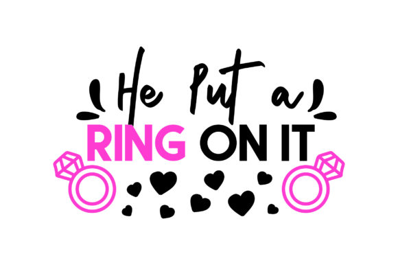 Download Free He Put A Ring On It Design Svg Cut File By Creative Fabrica for Cricut Explore, Silhouette and other cutting machines.