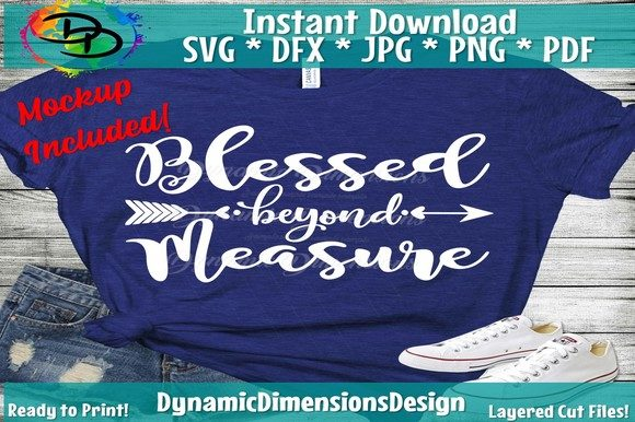 Print on Demand: Blessed Beyond Measure Gráfico Crafts Por dynamicdimensions