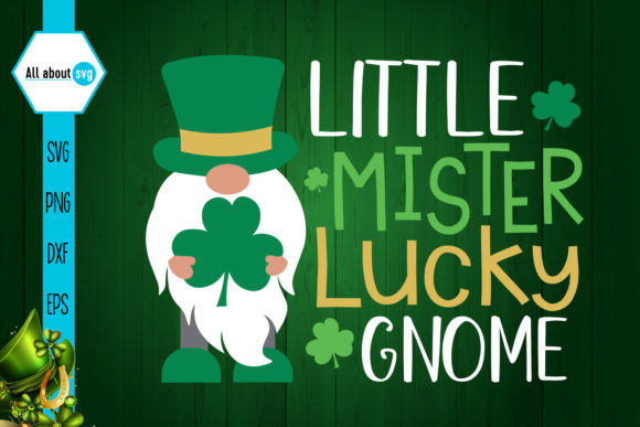 Download Free Little Mister Lucky Gnome Graphic By All About Svg Creative for Cricut Explore, Silhouette and other cutting machines.