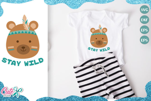 Stay Wild, Bear Face Cut File Graphic Illustrations By Cute files