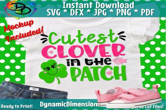 Download Free Cutest Clover In The Patch Graphic By Dynamicdimensions for Cricut Explore, Silhouette and other cutting machines.