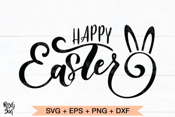 Download Free Happy Easter Graphic By Roxysvg26 Creative Fabrica for Cricut Explore, Silhouette and other cutting machines.