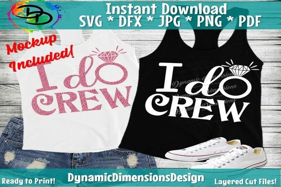 I Do Crew Graphic Crafts By dynamicdimensions