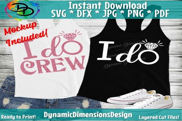 Download Free I Do Crew Graphic By Dynamicdimensions Creative Fabrica for Cricut Explore, Silhouette and other cutting machines.