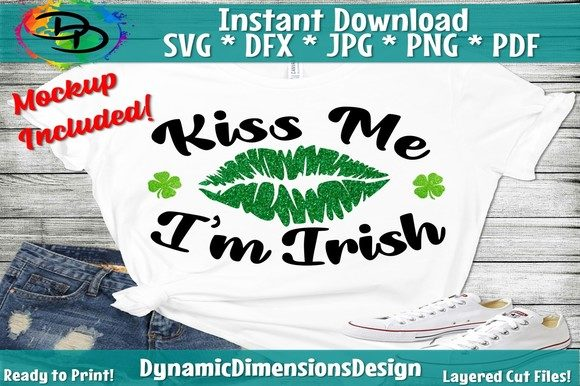 Download Free Kiss Me I M Irish Graphic By Dynamicdimensions Creative Fabrica for Cricut Explore, Silhouette and other cutting machines.