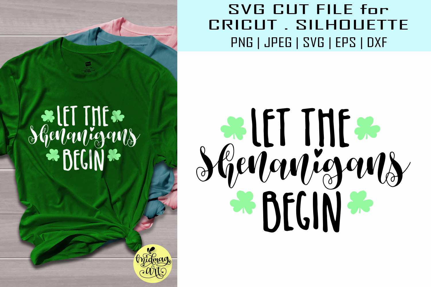 Download Free Let The Shenanigans Begin Graphic By Midmagart Creative Fabrica for Cricut Explore, Silhouette and other cutting machines.