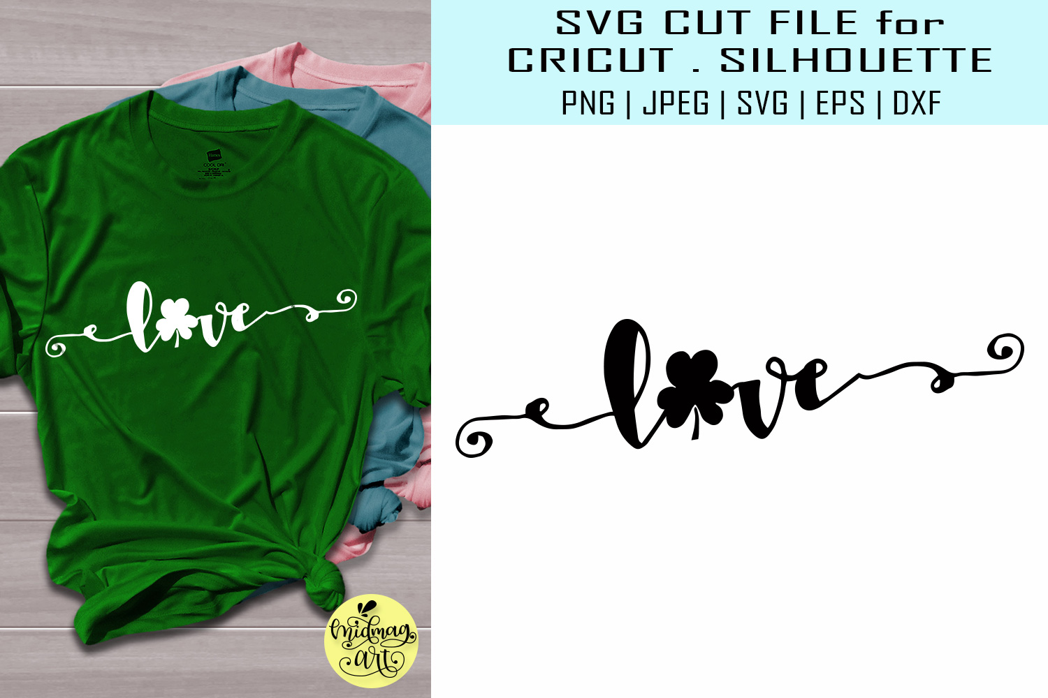 Download Free Love St Patricks Day Graphic By Midmagart Creative Fabrica for Cricut Explore, Silhouette and other cutting machines.