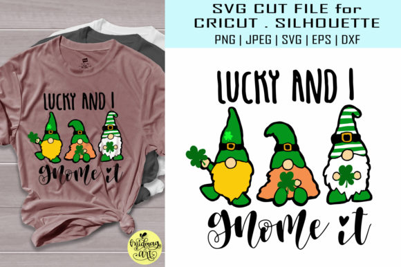 Download Free Lucky And I Gnome It Graphic By Midmagart Creative Fabrica for Cricut Explore, Silhouette and other cutting machines.