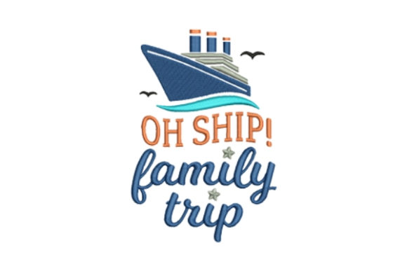 Oh Ship! Family Trip Beach & Nautical Embroidery Design By designsbymira