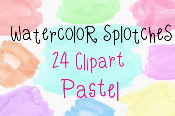 Pastel Watercolor Splotches Clipart Graphic Textures By PinkPearly