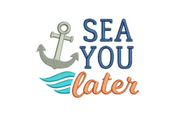 Sea You Later Beach & Nautical Embroidery Design By designsbymira