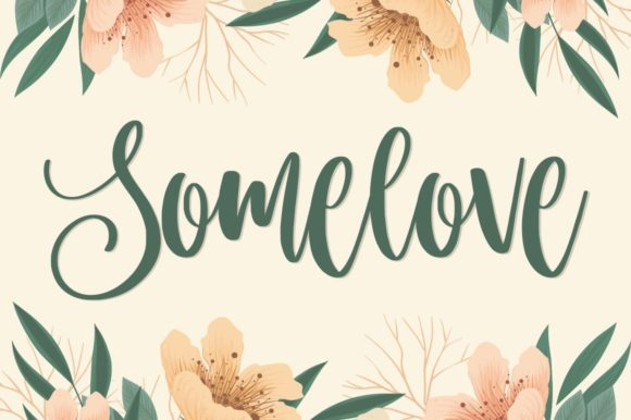 Print on Demand: Somelove Script & Handwritten Font By goodjavastudio